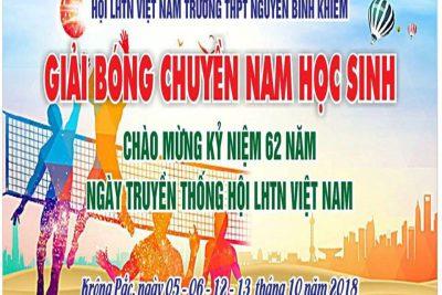 Sôi nổi Giải bóng chuyền nam học sinh kỷ niệm 62 năm ngày truyền thống LHTN Việt Nam
